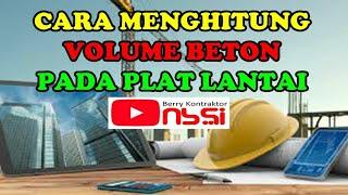 CARA menghitung volume beton slof dan plat latai