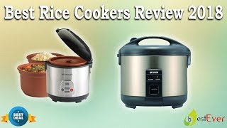 Best Rice Cookers Review 2018