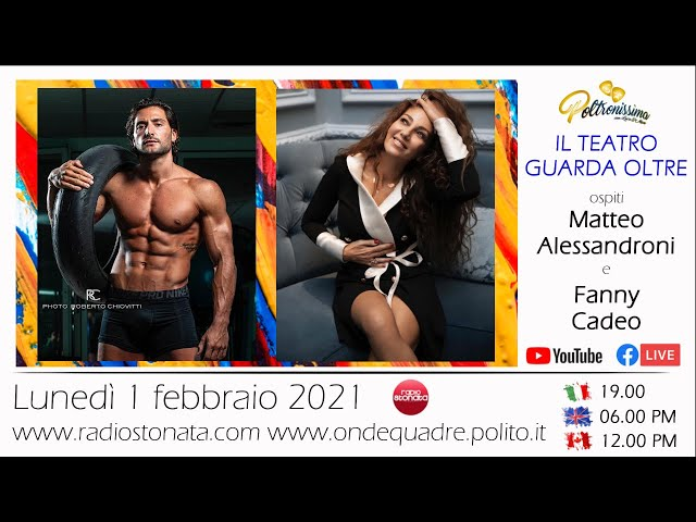 01.02.2021 - Matteo Alessandroni e Fanny Cadeo ospiti a Poltronissima in diretta su Radio Stonata