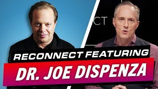 London Real's Documentary ReConnect Featuring Joe Dispenza - Brian Rose's Real Deal