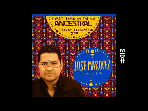 Jose Marquez Live (ANCESTRAL NYC)