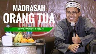 Madrasah Orang Tua   Ustadz Budi Ashari, Lc (Re Upload Version)