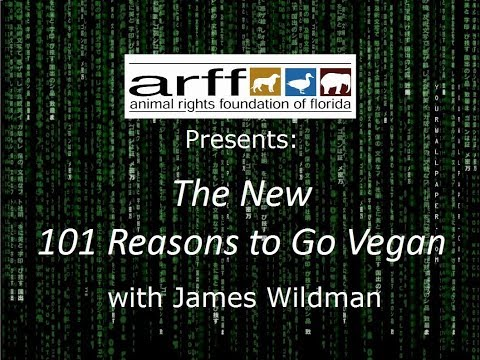 The New 101 Reasons to Go Vegan James Wildman