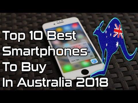 Top 10 Best Smartphones To Buy In Australia 2018