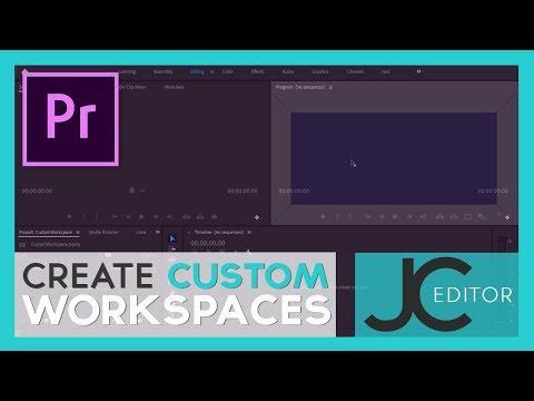 How to Create A Custom Workspace In Adobe Premiere Pro