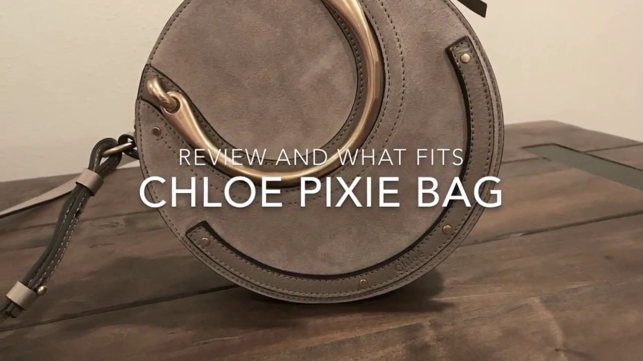 2d97f7acd6 Chloe Pixie handbag review & what fits inside
