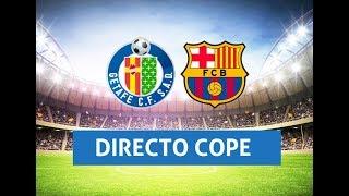 (SOLO AUDIO) Directo del Getafe 1-2 Barcelona en Tiempo de Juego