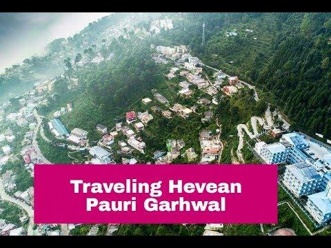 PAURI GARHWAL , TRAVELING , HOME TOWN , LOVE ,BEING UTTARAKHANDI , GARHWALI by Pahadi Corner