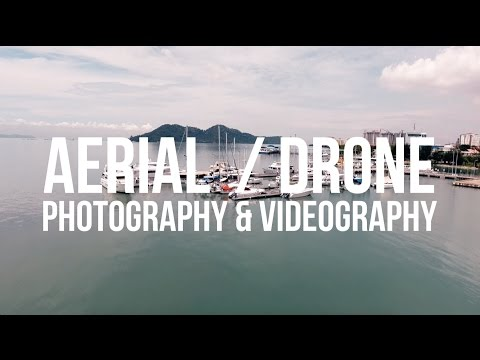 Aerial / Drone Videography & Photography - Malaysia