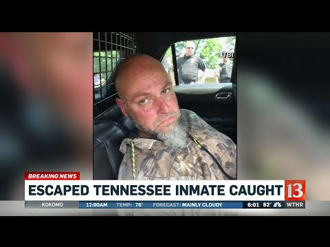 Escaped Tennessee inmate caught - VidNews