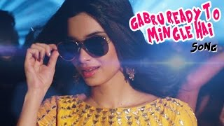 Gabru Ready To Mingle Hai VIDEO Song | Diana Penty | Happy Bhag Jayegi | Out