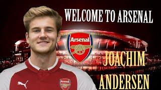 Joachim Andersen-Welcome to Arsenal? (Defensive Skills,Goals,Passing)