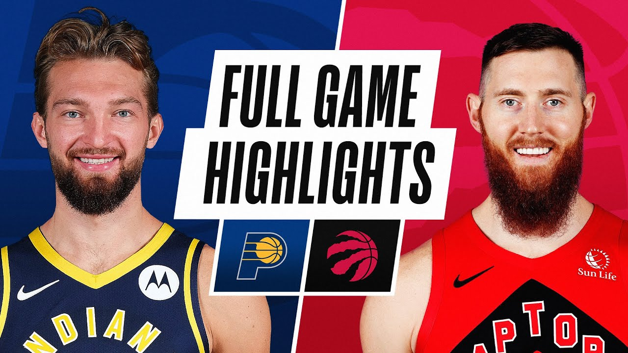 PACERS at RAPTORS | FULL GAME HIGHLIGHTS | May 16, 2021