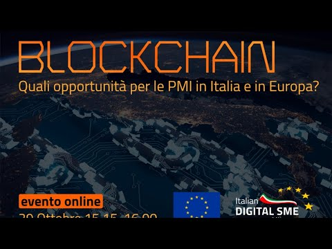 Blockchain, quali opportunità per le piccole e medie imprese in Italia e in Europa?