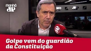 Golpe contra as liberdades vem do guardião da Constituição: o STF | #MarcoAntonioVilla