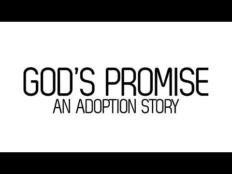 God's Promise - An adoption Story