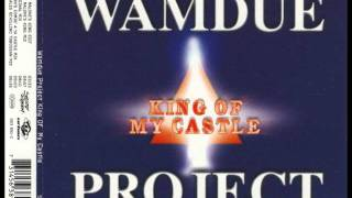 Wamdue Project - King Of My Castle ( Charles Schilling Toboggan Mix )