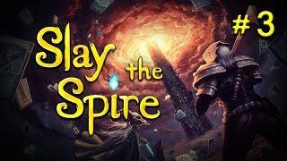¿Ostatnie rozdanie? | Slay The Spire #3