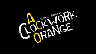 A Clockwork Orange Trailer (Warwick University Drama Society)
