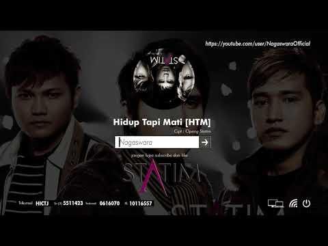 Statim - Hidup Tapi Mati [HTM] (Official Audio Video)