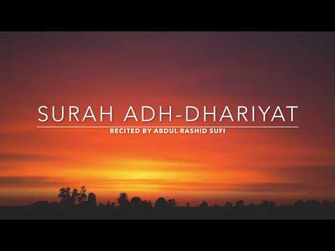 Surah Adh-Dhariyat - سورة الذاريات | Abdul Rashid Sufi | English Translation