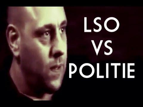 LSO: Politie: Prettig aangehouwe