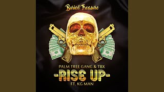 Rise Up (feat. KG Man)