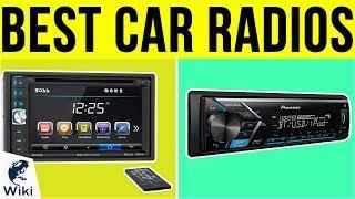 10 Best Car Radios 2019