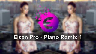 Elsen Pro   Piano Remix
