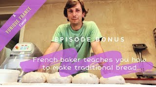How to bake bread like a French Baker/Farmer