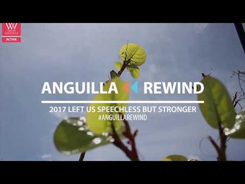 2017 Anguilla Rewind by What We Do In Anguilla