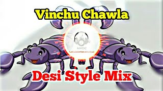 Vinchu Chawla (Desi Mix) - Dj Kiran Ng - MHDC