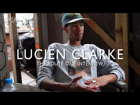 Lucien Clarke: The Route One Interview