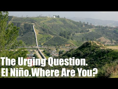 The Urging Question. El Niño. Where Are You?