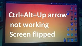 Ctrl Alt Up arrow not working Solution - Change display orientation Landscape / portrait (flipped) Video