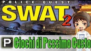 Giochi di Pessimo Gusto - EP8 Police Quest: SWAT 2