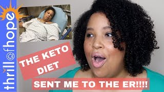 THE KETO DIET SENT ME TO THE ER!