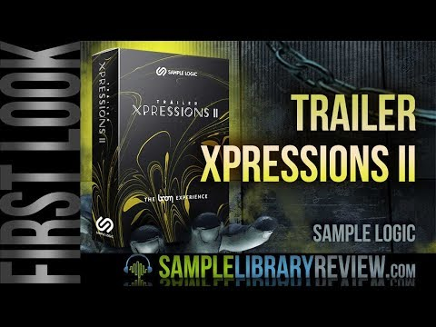 First Look: Trailer Xpressions II by Sample Logic