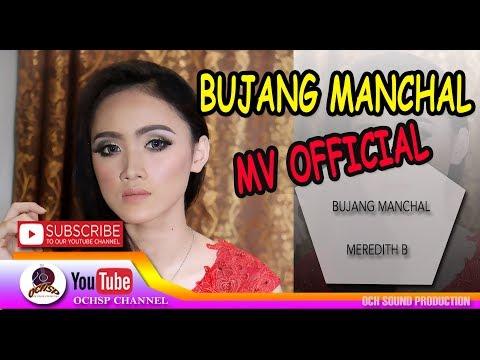 MEREDITH B_BUJANG MANCHAL (MV OFFICIAL)