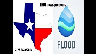 TEXAS RAIN & FLOODS & SEVERE WEATHER = 3/27 - 3/30/2018