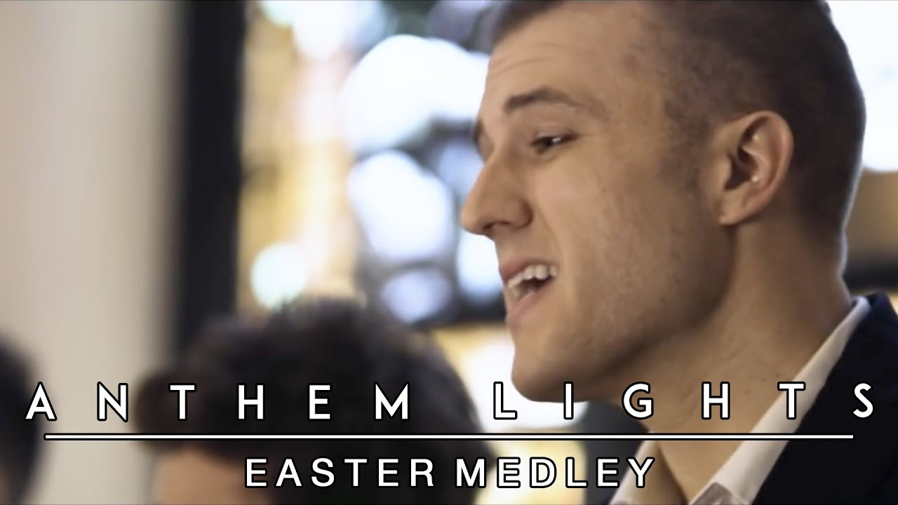 Anthem Lights Easter Medley Arr Anthem Lights Ttbb Choir