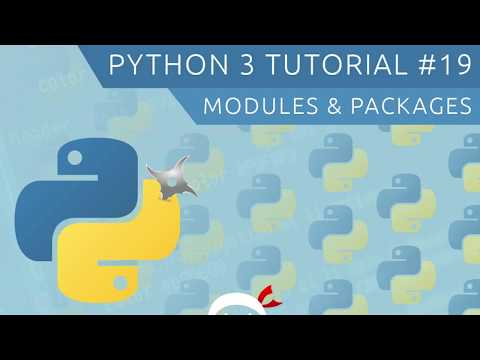 Python 3 Tutorial for Beginners #19 - Modules & Packages