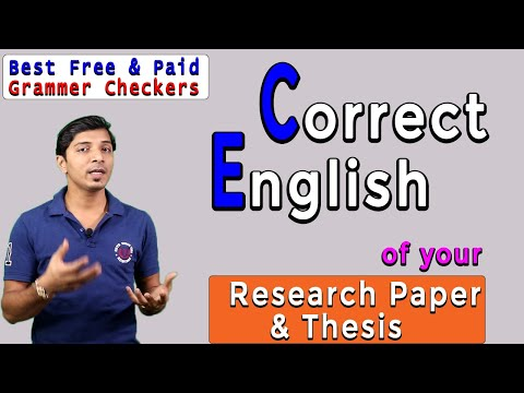 Correct English of a Research Paper or Thesis I grammar check I Grammarly I Free & Paid Softwares