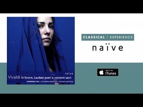 Sandrine Piau - Vivaldi: In Furore (Laudate Pueri e Concerti Sacri) - Full Album