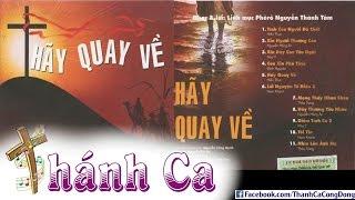 Album Hãy Quay Về - Lm. Thành Tâm