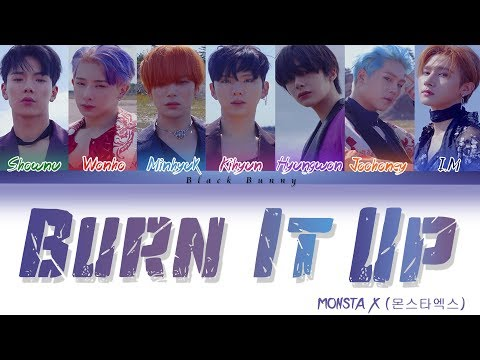 MONSTA X (몬스타엑스) – Burn It Up (Color Coded Lyrics Han/Rom/Eng/가사)