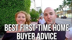 BEST FIRST TIME HOME BUYER ADVICE
