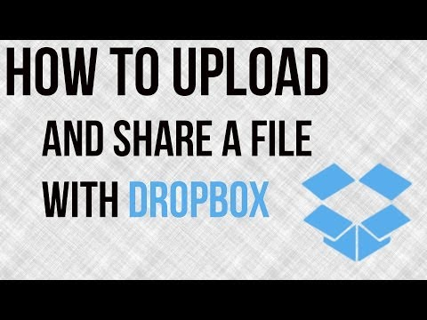 How To Upload and Share A File With Dropbox - Dropbox Tutorial