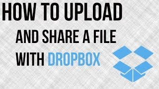 How To Upload and Share A File With Dropbox - Dropbox Tutorial(In this video tutorial I show you how to easily upload and share files using dropbox. Dropbox is one of many file sharing services that provide Free and Premium ..., 2014-05-01T22:34:50.000Z)