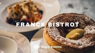 Franck Bistrot | Black Buddha (Shanghai)